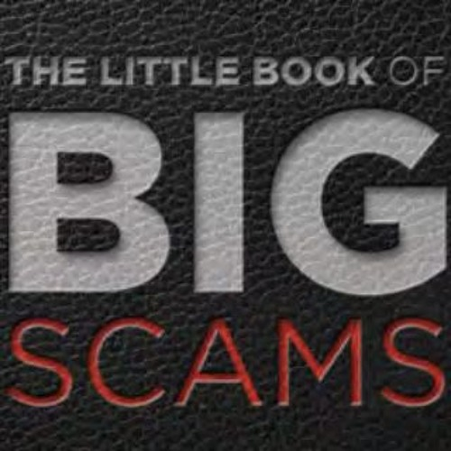The Little Book Of Big Scams