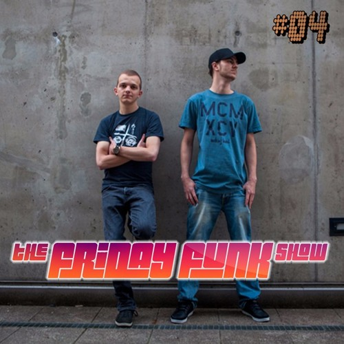 The Friday Funk Show Episode 4