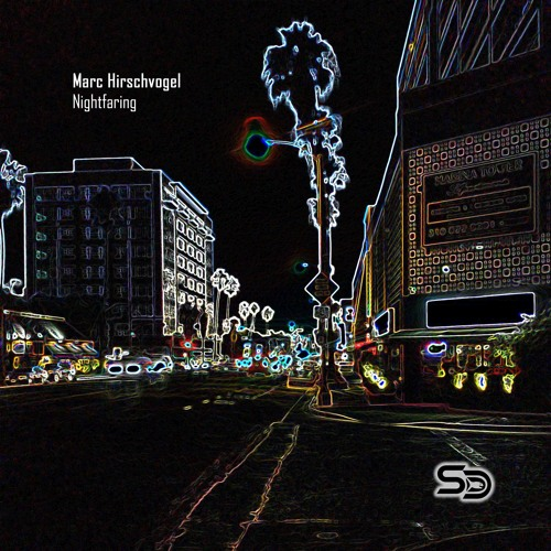 Marc Hirschvogel - Nightfaring