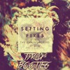 The Chainsmokers - Setting Fires (feat. XYLØ) (Tyrux Bootleg) FREE DOWNLOAD