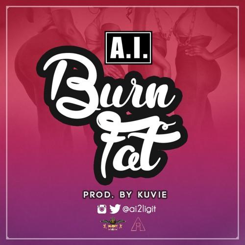 Burn Fat (Prod. by Kuvie)