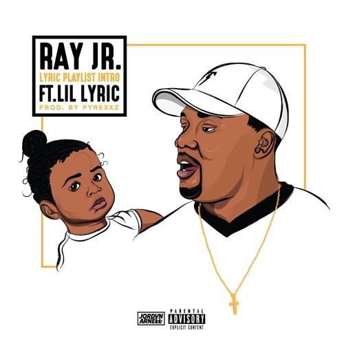 Ray Jr Ft Lil Lyric - LyricsPlaylist