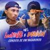 MC L DA VINTE & MC DENNIN - CONDUTA DE UM VAGABUNDO -(DJ's TG & JOAO DA INESTAN)