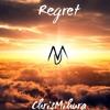 ChrisMihura - Regret