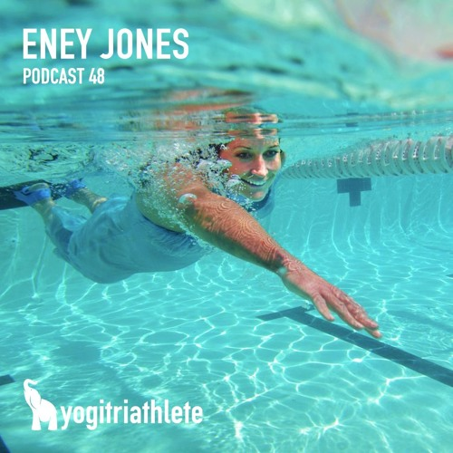 Eney Jones On The Yoga Of Swimming & Mastery In Sport