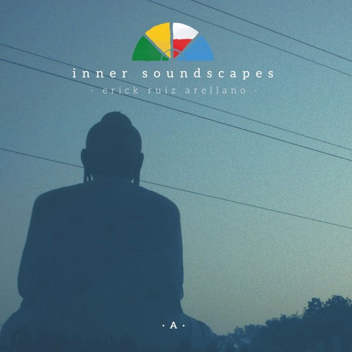 Inner Soundscapes A