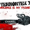TERRORTEK X- Violence Is My Fashion (demo)unreleased