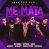Me Mata - Bad Bunny Ft Arcangel, Bryant Myers, Almighty, Baby Rasta, Noriel, Almighty, Brytiago