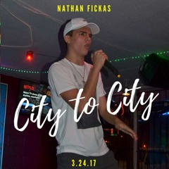 City To City - Nathan Fickas ft. Spencer McDaniel prod.Young Taylor