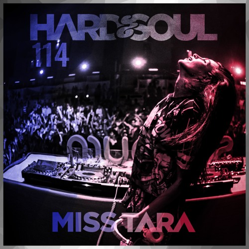Hard&Soul 114 / ALL WEEKLY RADIO SHOWS ARE NOW ON ITUNES ONLY