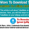 Simplest Ways To Download TubeMate YouTube Downloa