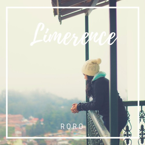 RORO - Limerence [BUY = FREE DOWNLOAD]