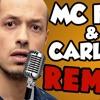 MC FLY & CARLITO Ft FLOBER - CA M'INTERESSE PAS ! (REMIX)