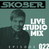 Skober Live Studio Mix #022