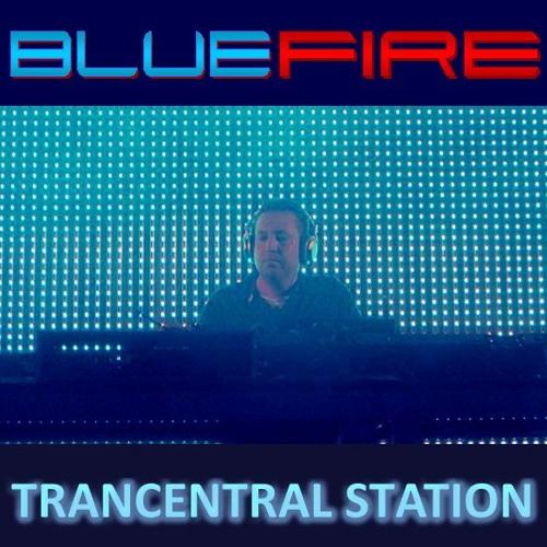 Bluefire Pres. Trancentral Station #041  (2017-04-05)
