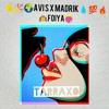 Madrik X AVI S - FOIYA (AUDIO 2017)