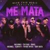 Me Mata - Bad Bunny Ft. Brytiago, Noriel, Arcangel, Almighty, Bryant Myers & Baby Rasta mp3