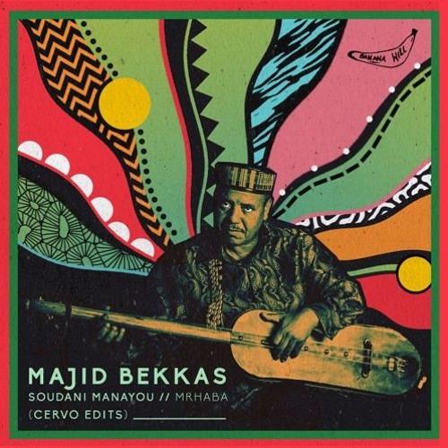 PREMIERE : Majid Bekkas - Soudani Manayou (Cervo Edit)