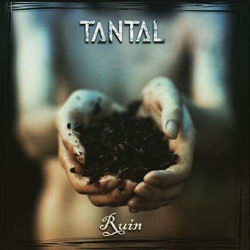 TANTAL - Ruin (New Single 2017)
