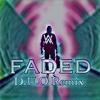 Alan Walker-Faded(D.U.O Remix)