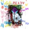 Ready (Prod By. GIRIBOY)