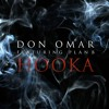 Don Omar Ft. Plan B - Hooka - Benavente RMX