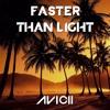 Avicii - Faster Than Light (Remake)