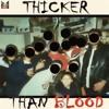 DRU Thicker Than Blood Ft. MJ