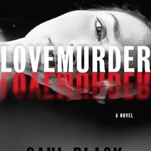 LOVEMURDER by Saul Black, read by Christina Delaine