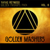 Golden Mashups Pack Vol. 8 (Yayas Reynoso) [Bounce] mp3