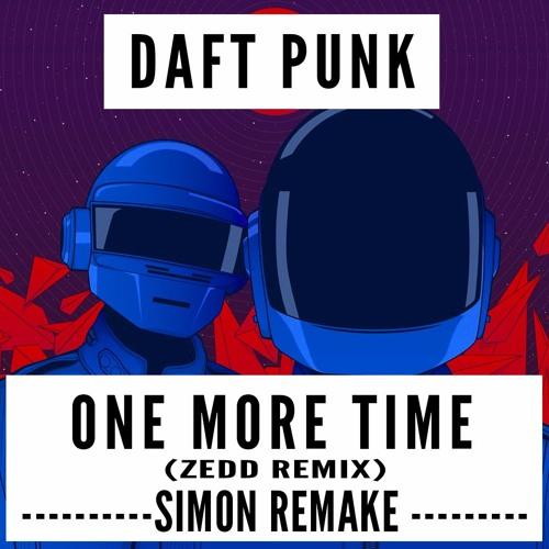 Daft punk one more time (zedd remix) (simon remake) buy=download.