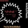 """Savage"" ft Baby Swendle"