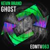 Ghost [EDMR.TV EXCLUSIVE]
