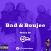 (Explicit) Bad & Boujee