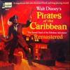 Walt Disney's Pirates Of The Caribbean Soundtrack Of Fabulous Adventure Remastered