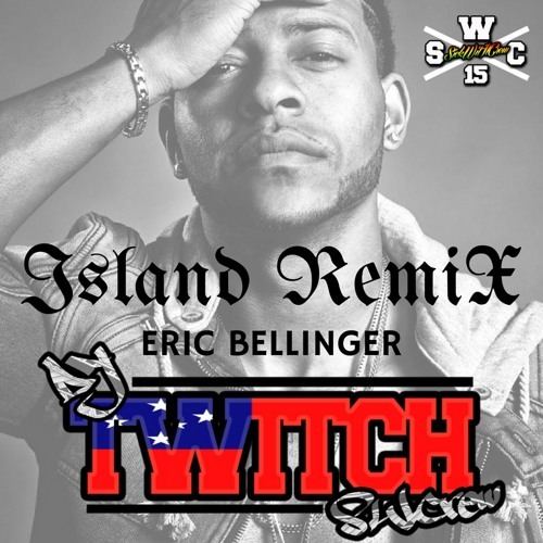 Eric Bellinger - Island (Dj Twitch Remix)