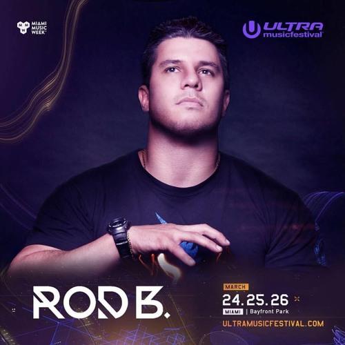 ROD B. Live at ULTRA MUSIC FESTIVAL MIAMI 2017