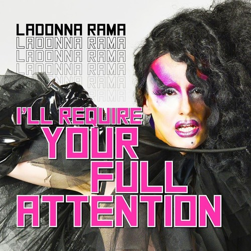 Ladonna Rama - I'll Require Your Full Attention (Hectic Remix)