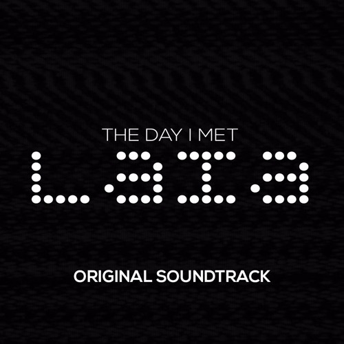 The Day I Met LAIA OST - Lost