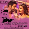 Badri Ki Dulhania CLUB mix [DJ ADM] 320kbps