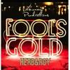 Herb Ft. Roy Royce - Fools Gold
