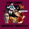 Von Crow - Tremplin Freestyle