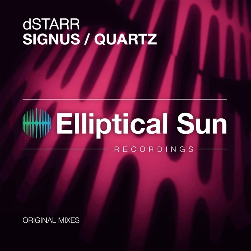 dStarr - Signus / Quartz [ OUT NOW ]