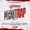 Lo Mas Pegao del Trap Vol. 2 - Bad Bunny, Noriel, J Balvin, Arcangel, Ozuna y Mas