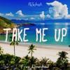Take Me Up(Original Mix) - R3Josh [Buy = Free Download]