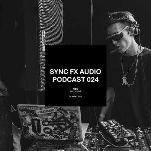 Sync Fx Audio Podcast - 024: Aibo