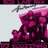 Afrikanas - Sonhos e Verdades [2012] Album Mix 2017 - Eco Live Mix Com Dj Ecozinho