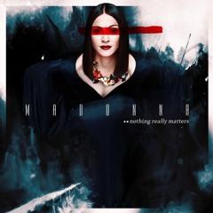 Madonna - Nothing Really Matters (Sartori 2017 Remix)