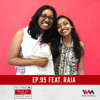 Maed in India Ep.95 feat. Raia