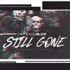 Stylez Major- Still Gone ( New Hip Hop & Rap 2017)